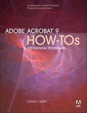 Adobe Acrobat 9 How-Tos: 125 Essential Techniques (How-Tos)