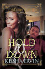 Hold U Down: Triple Crown Collection by Keisha Ervin (Paperback, 2015)