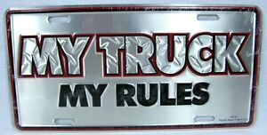 My Truck My Rules Truck Auto Tag Diamond License Plate Redneck Aluminum Metal