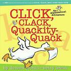 Click, Clack, Quackity-quack: An Alphabetical Adventure by Doreen Cronin, Betsy Lewin (Hardback, 2005)