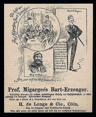 Alte Werbung 1887 (7) Prof. Migargeés Bart-erzeuger H. De Longe & Cie. Cöln