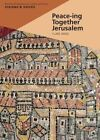 Peace-Ing Together Jerusalem by Clare Amos (Paperback, 2014)