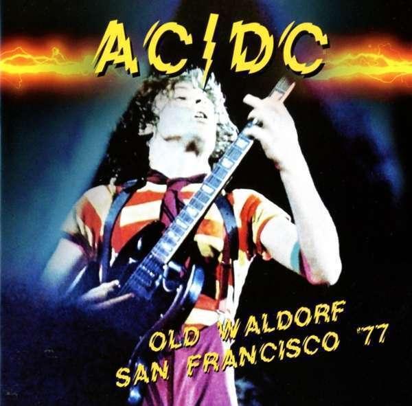 AC/Dc - Alt Waldorf San Francisco '77 Neue CD