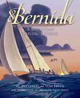Bernida a Michigan Sailing Legend 9781585369041 by Al Declercq Hardback