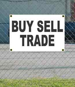 2x3 Buy Sell Trade Black White Banner Sign New Discount Size Price Free Ship Ebay