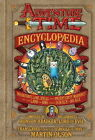 The Adventure Time Encyclopaedia: Inhabitants, Lore, Spells, and Ancient Crypt Warnings of the Land of Ooo by Martin Olson, Pendleton Ward (Hardback, 2013)