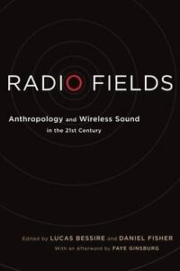 Radio-Fields-Anthropology-and-Wireless-Sound-in-the-21st-Century