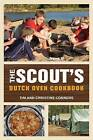 Scout's Dutch Oven Cookbook by Christine Conners, Tim Conners (Paperback, 2012)