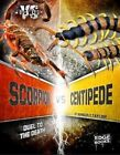 Scorpion vs. Centipede: Duel to the Death by Kimberly Feltes Taylor (Hardback, 2016)
