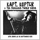 Kaptain Kopter & The Twirly Birds KFPK Radio La 13th September 1972