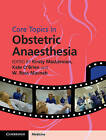 Core Topics in Obstetric Anaesthesia by Cambridge University Press (Hardback, 2015)
