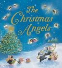 The Christmas Angels by Claire Freedman (Hardback, 2008)