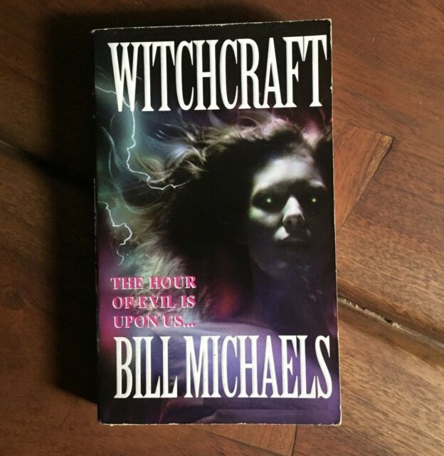 Witchcraft by Bill Michaels - 2001, Paperback - Horror - Out of Print
