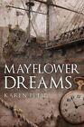 Mayflower Dreams by Karen Petit (Paperback / softback, 2014)