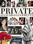 Private, Giancarlo Giammetti by Giancarlo Giammetti (Hardback, 2013)