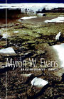 An Autobiography  - Sonnets by Myron Evans (Paperback, 2005)