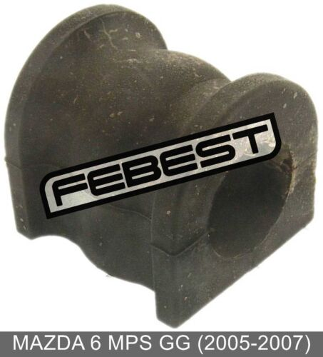 2005-2007 Rear Stabilizer Bushing D22.5 For Mazda 6 Mps Gg