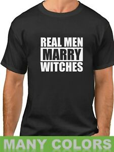 61a4b0ef4 Real Men Marry Witches Shirt Funny T-Shirt Halloween Tee Husband ...