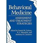 Behavioral Medicine: Assessment and Treatment Strategies by Springer (Paperback / softback, 2012)