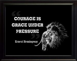 Ernest Hemingway Courage Is Grace Print Picture Or Framed Wall Art Ebay