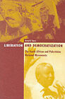 Liberation and Democratization: The South African and Palestinian National Movements by Mona N. Younis (Paperback, 2000)