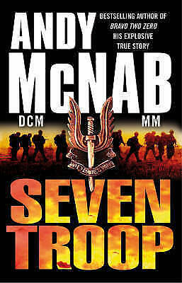 """""""AS NEW"""" McNab, Andy, Seven Troop, Hardcover Book"""
