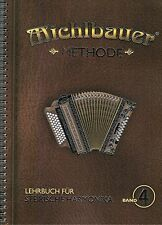 Steirische Harmonika Schule : Michlbauer Methode 4 Lehrbuch mit CD Griffschrift