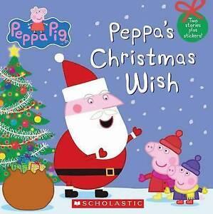 Peppa-Pig-Peppa-039-s-Christmas-Wish-Scholastic-Very-Good-Book