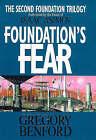 Foundation's Fear by Gregory Benford (Hardback, 1997)