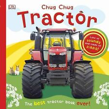 Chug Chug Tractor by Dorling Kindersley Publishing Staff (2013, Board Book)