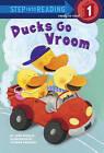 Ducks Go Vroom by Jane Kohuth (Hardback)