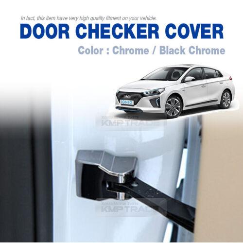 Door Checker Cover Hook Garnish Chrome Molding for HYUNDAI 2016-2018 Ioniq