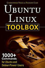 Ubuntu Linux Toolbox: 1000+ Commands for Ubuntu and Debian Power Users by Francois Caen, Christopher Negus (Paperback, 2007)