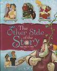 The Other Side of the Story by Trisha Speed Shaskan, Nancy Loewen, Eric Braun (Hardback, 2014)