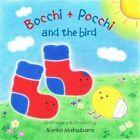 Bocchi and Pocchi and the Bird by Noriko Matsubara (Paperback, 2014)