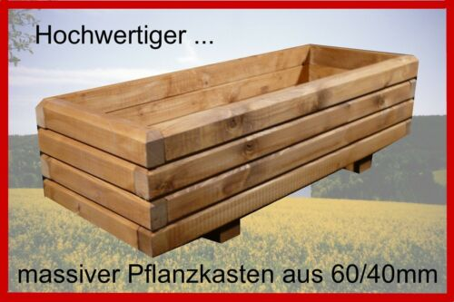 Massiv Pflanzkasten 120x40x28  Rahmenholz 6//4 Blumenkasten Pflanztrog lasiert