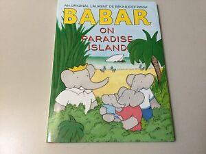 BABAR ON PARADISE ISLAND BY LAURENT DE BRUNHOFF (HC/DJ)  ***BRAND NEW*** 9781419710384