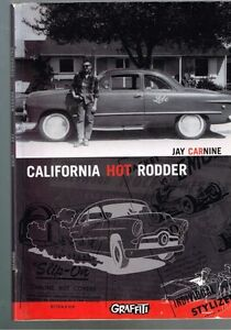 California-Hot-Rodder-by-Jay-Carnine