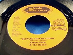 DUANE-EDDY-amp-THE-REBELS-Because-They-039-re-Young-The-Lonely-One-NEAR-MINT-45