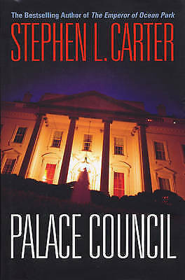 1 of 1 - Palace Council, Stephen L. Carter, New Book