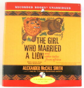 and Other Tales from Africa The Girl Who Married a Lion