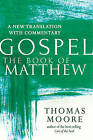 Book of Matthew: A New Translation with Commentary - Jesus Spirituality for Everyone by Jewish Lights Publishing (Hardback, 2016)