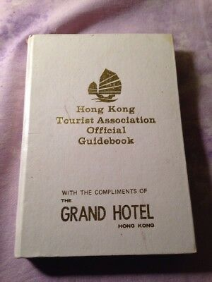 Hong Kong Tourist Association Official Guidebook Compliments Of Grand Hotel