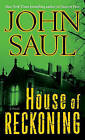 House of Reckoning by John Saul (Paperback, 2010)