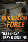 Tribulation Force: The Continuing Drama of Those Left Behind by Dr Tim LaHaye, Jerry B Jenkins (Paperback / softback, 2011)