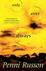 Only Ever Always by Penni Russon (Paperback, 2011)