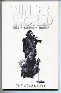Winterworld-The-Stranded-2-TPB-IDW-2014-NM-9-8-0-5-6-7-Chuck-Dixon-New