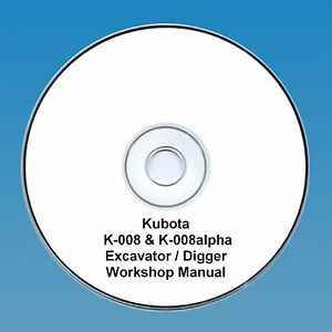 Kubota K-008 K-008 Alpha Excavateur/digger-workshop Manual.-afficher Le Titre D'origine