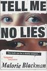 Tell Me No Lies by Malorie Blackman (Paperback, 2000)