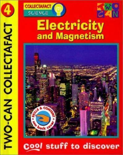 Electricity and Magnetism: Words and Pictures That Work Together (Collectafacts